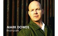 Mark Dowds-1. BRAINPARK: Start-up Madness (56 & Counting). Episode #115