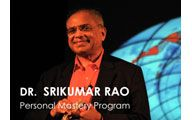 Dr. Srikumar Rao-2. CREATIVITY & PERSONAL MASTERY: Money is a By-Product of Doing the Right Thing. Episode #88