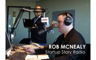 Rob McNealy-4. STARTUP STORY RADIO: Eating, Drinking & Sleeping Your Brand. Episode #100
