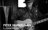 Peter Himmelman-3. FURIOUS WORLD: Persevering Beyond Your Expectations. Episode #137