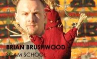 Brian Brushwood-3. SCAM SCHOOL: Atomic Fireballs, Human Crazy Straws & other Startup Tricks. Episode #154