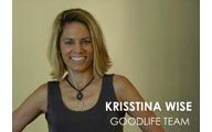Krisstina Wise-1. GOODLIFE TEAM: Creating a 'Goodlife'. Episode #118