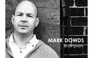 "Mark Dowds-3. BRAINPARK: ""Wobbly"" Moments & Expensive Ideas. Episode #117"
