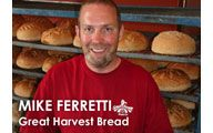 Mike Ferretti-1. GREAT HARVEST BREAD: Raising the Franchise Bread Model from Scratch. #64