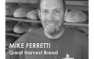 Mike Ferretti-3. GREAT HARVEST BREAD: Baking for Love & Profits Great Harvest Style. #66