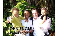 John Engle-3. BEYOND BORDERS: Searching for Meaning Beyond Our Borders. Episode #67