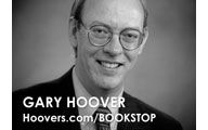 Gary Hoover-3. HOOVERS/BOOKSTOP: The Answer is Rarely Where You Think It Is – Episode #75
